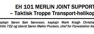 EH 101 MERLIN JOINT SUPPORTER – Taktisk Troppe Transport-helikopter
