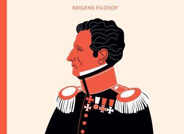 En kort introduktion til Clausewitz - krigens filosof