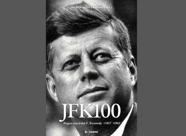 JFK 100 – Bogen om John F. Kennedy 1917 - 1963