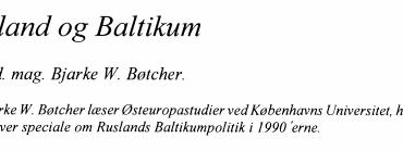 Rusland og Baltikum