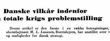 Danske vilkår indenfor den totale krigs problemstilling